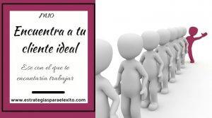 imagen del artículo Encuentra a tu cliente ideal, ese con el que deseas trabajar