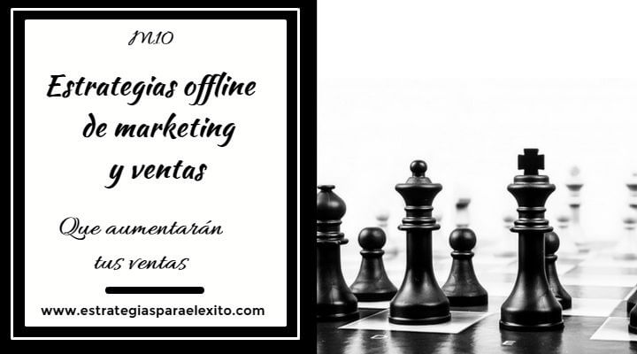 Estrategias offline de marketing y ventas
