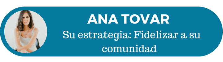 12 estrategias de éxito: Ana Tovar y su estrategia de marketing