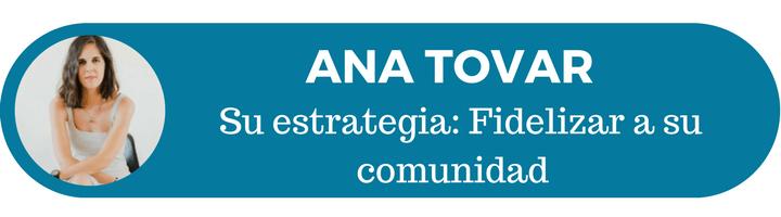 12 estrategias de éxito: Ana Tovar y su estrategia de marketing