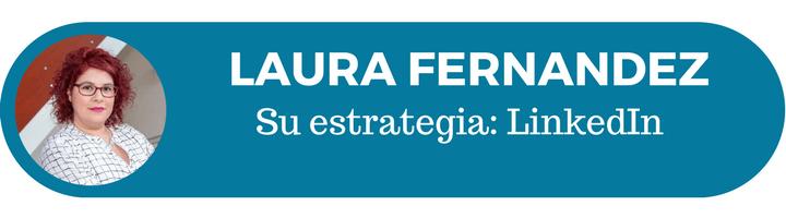 12 estrategias de éixto: Laura Fernández y su estrategia de marketing