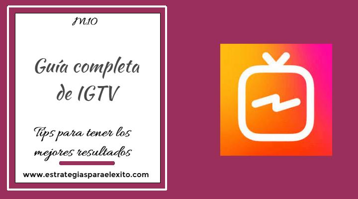 Guía completa de IGTV 2018