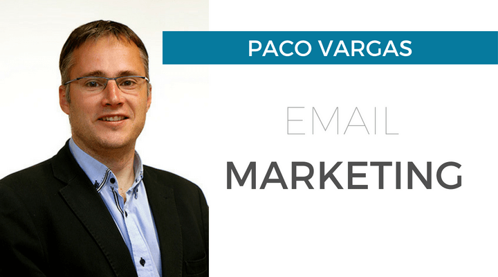 email marketing con Paco Vargas