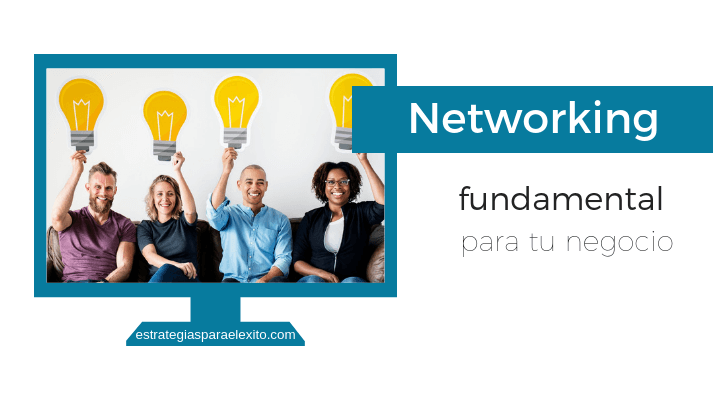 Networking fundamental para tu negocio