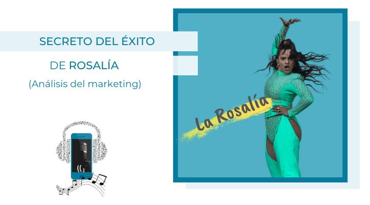 El marketing de La Rosalía