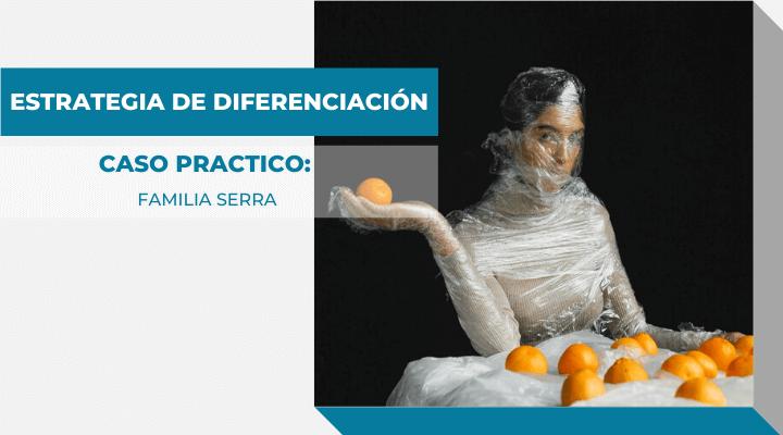 estrategias de diferenciación, caso práctico